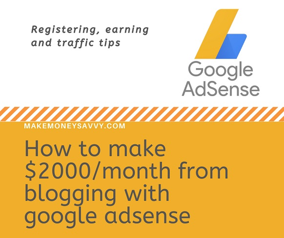 How to make $2000month from blogging with google adsense