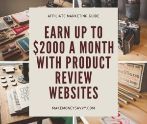 Earn up to $2000 a month with product review websites
