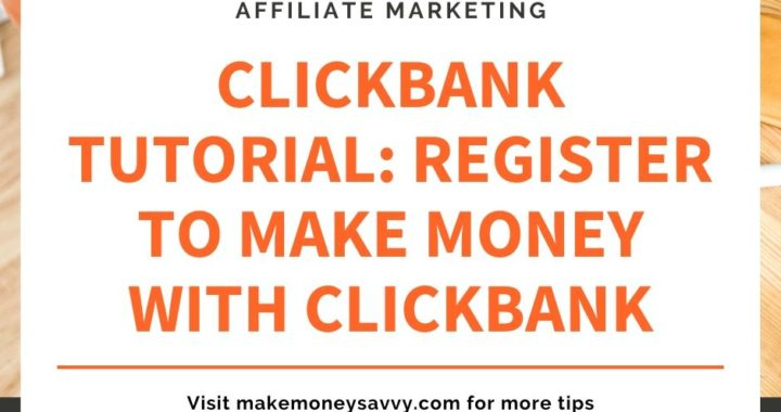 Clickbank review: Register and make money with Clickbank