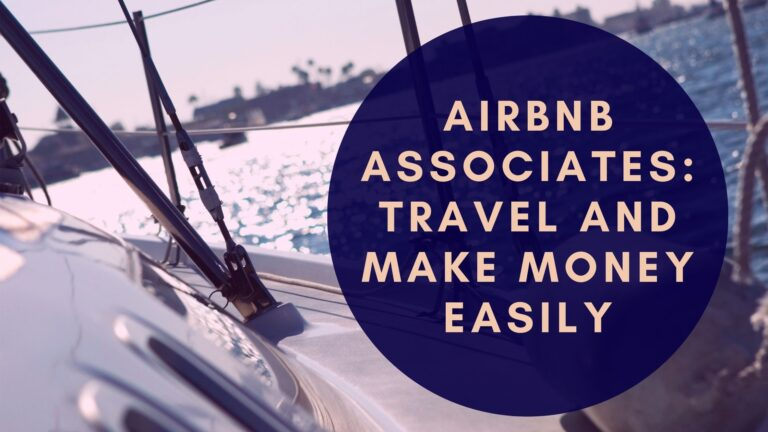 Airbnb associates: Travel and make money easily