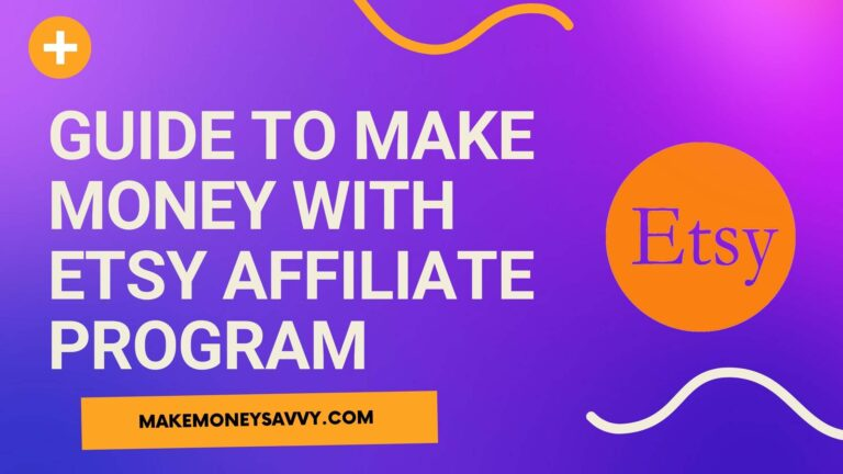 Details guide to make money with etsy affiliate program