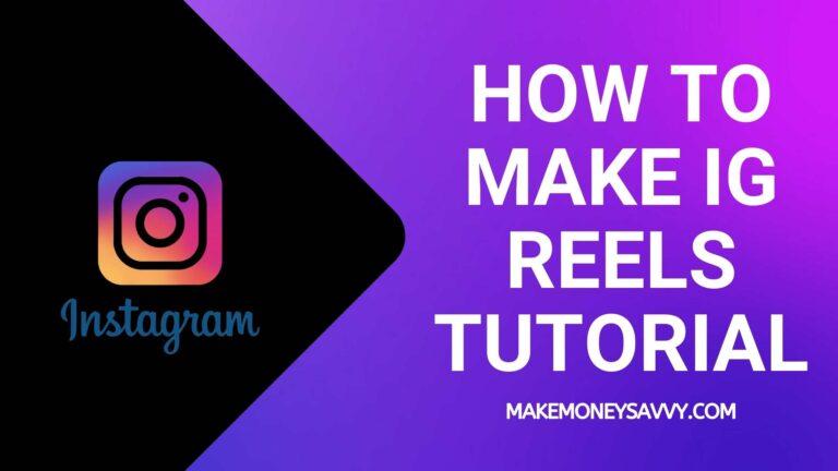 How to make IG reels tutorial in 6 easy steps