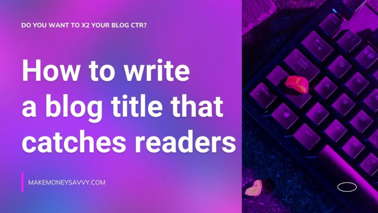 How to write a blog title: 5 steps to catches readers